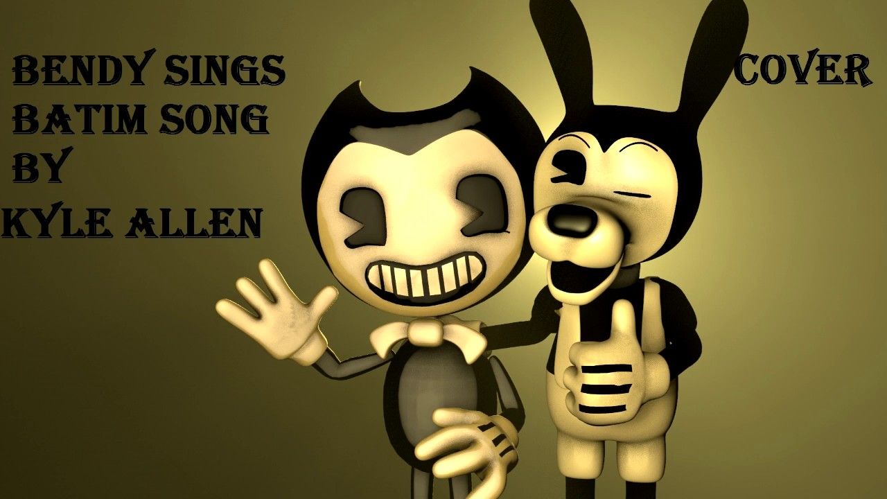 BENDY SINGS Bendy and the Ink Machine Song By Kyle Allen ...