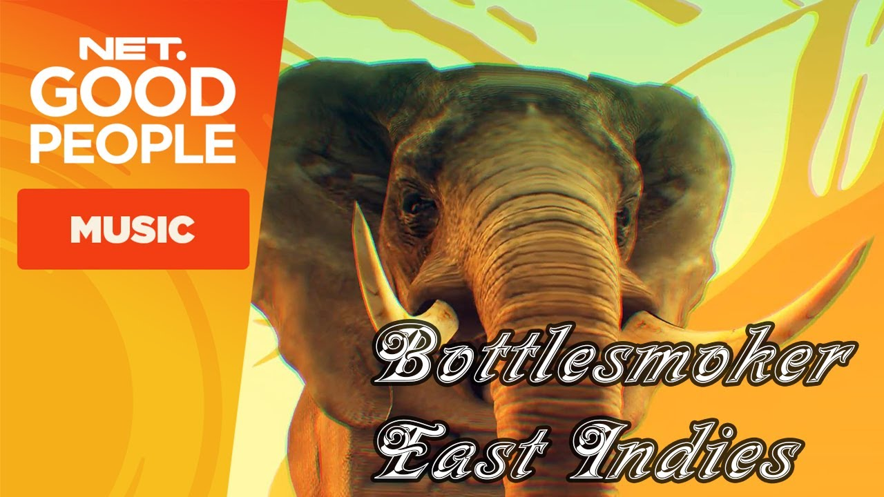 Bottlesmoker - East Indies feat Kronutz #NetGoodPeople