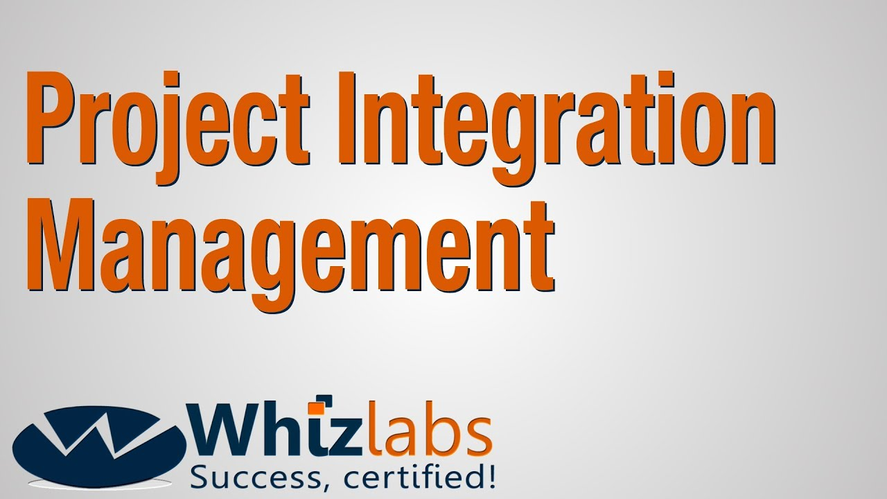 Project integration management pmp certification youtube project integration management pmp certification 1betcityfo Choice Image