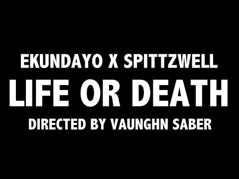 Ekundayo - Life or Death