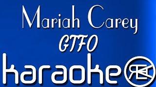 Baixar Mariah Carey - GTFO | Karaoke Instrumental Lyrics