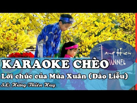 [Karaoke Chèo]  Lời chúc của Mùa Xuân (Điệu Đào Liễu)