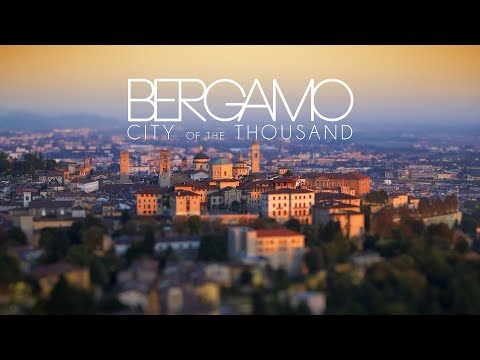 Bergamo - City of the Thousands