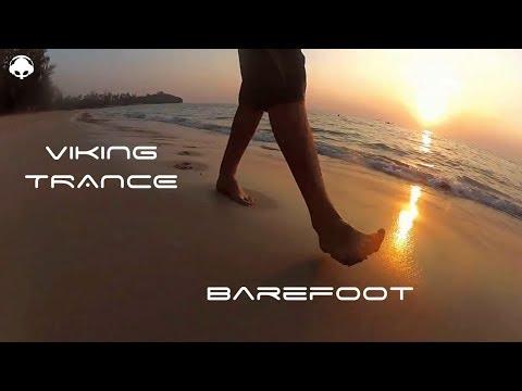 Viking Trance  - Barefoot / Lofty Progressive Trance Mix