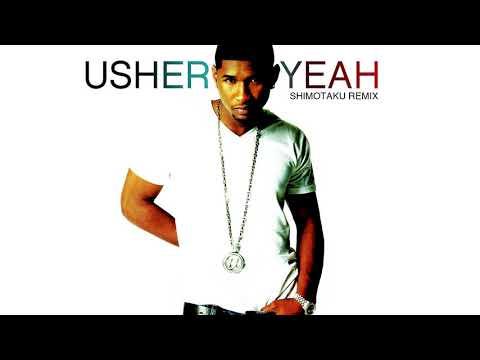 Usher - Yeah! ft. Lil Jon, Ludacris (下拓Remix)