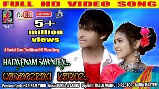 HARAYENAM SAWNTEY||New Santali Semi Traditional Full HD Video Song -2020||SAGUN SINGAL&SATHI MURMU