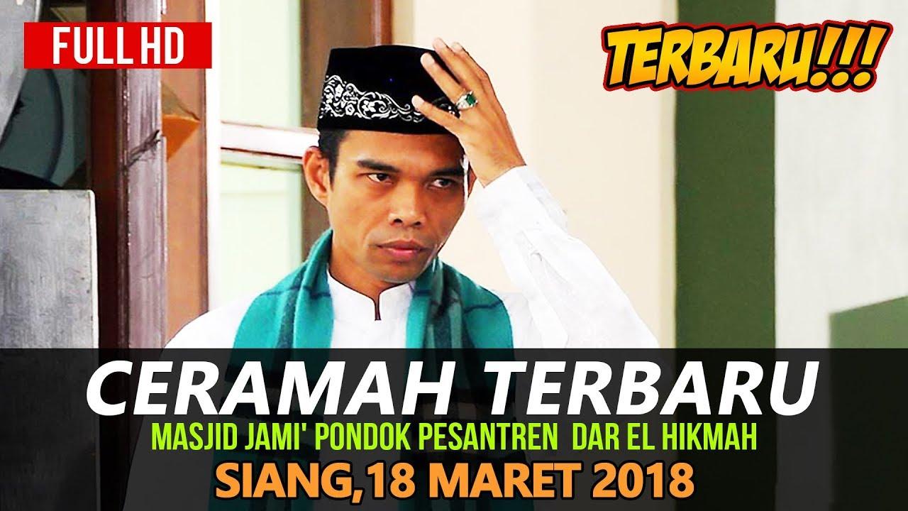 Ceramah Terbaru Ustadz Abdul Somad 18 Maret 2018 ...