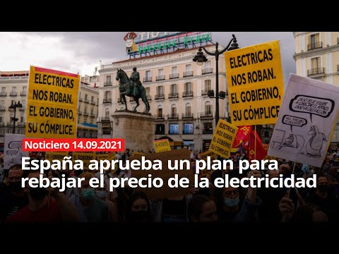 NOTICIERO 14/09/2021 - España aprueba un plan para rebajar el precio de la electricidad