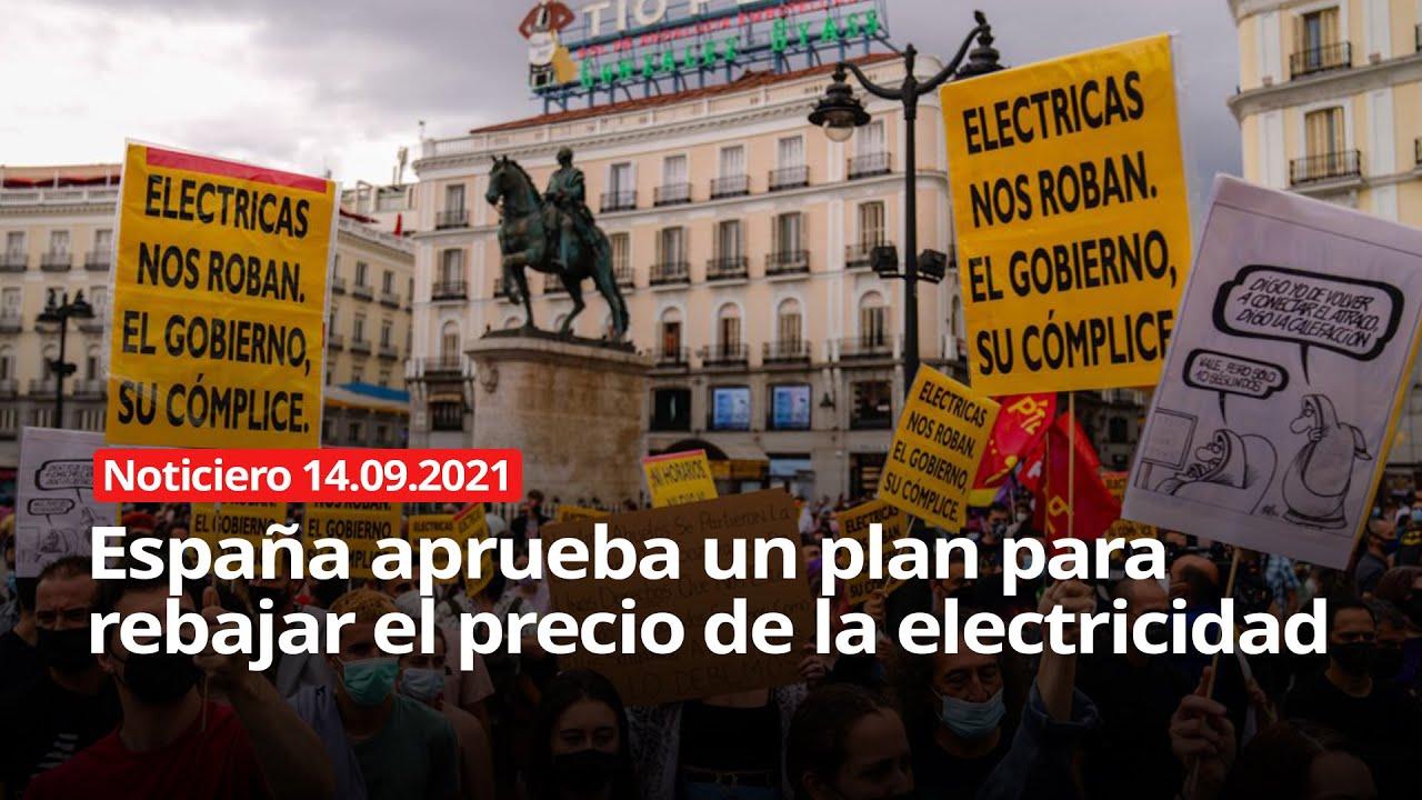 Download NOTICIERO 14/09/2021 - España aprueba un plan para rebajar el precio de la electricidad