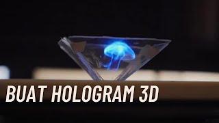 CARA MEMBUAT HOLOGRAM 3D DIRUMAH GAMPANG DAN MENYENANGKAN