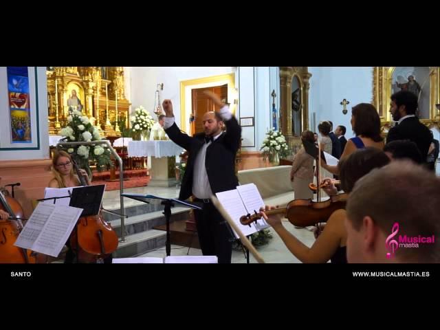 Santo Santo Santo es el señor Boda San Javier Wedding Murcia Bodas Alicante Musical Mastia