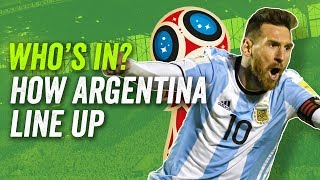 Messi? Di Maria? Agüero? How Argentina will line up at the 2018 World Cup in Russia