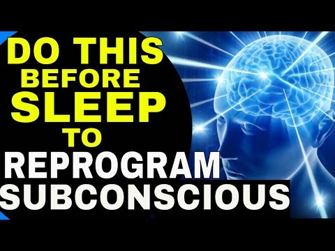 Powerful Law of Attraction Sleep Technique To REPROGRAM YOUR SUBCONSCIOUS MIND While Sleeping!!!