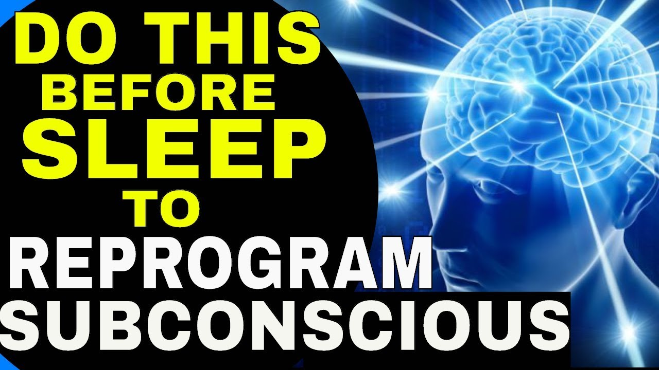 Powerful Law Of Attraction Sleep Technique To Reprogram Your Subconscious Mind While Sleeping