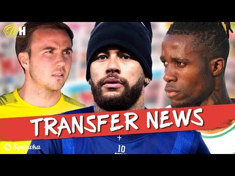 Mario Götze, Neymar, Wilfried Zaha TRANSFER NEWS W/Squawka