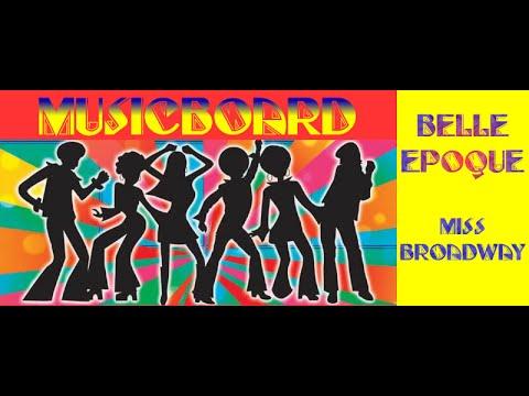 Belle Epoque - Miss Broadway. (1977 Disco)