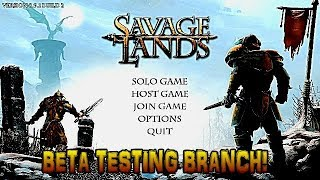 Savage Lands - The New Updated Beta Branch!