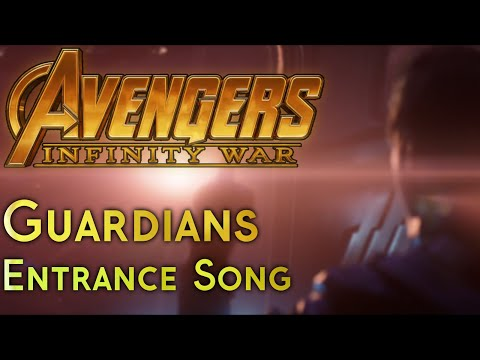 Avengers Infinity War - Guardians Entrance song (how it is in the movie)
