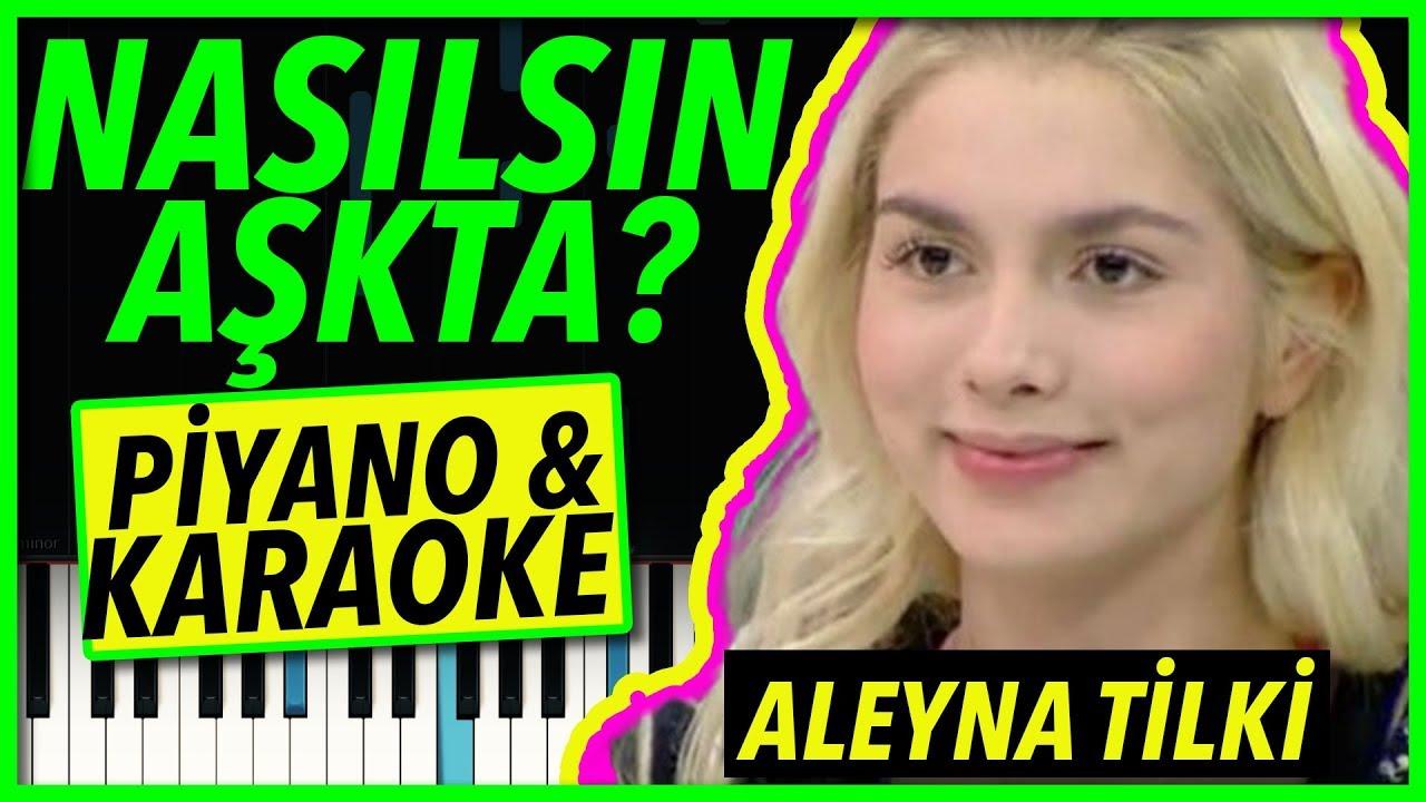 Aleyna Tilki - Nasılsın Aşkta - Karaoke