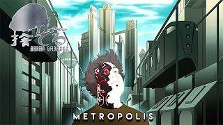 Anime Abandon: Metropolis