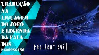 Como traduzir o Resident Evil 6 no PC