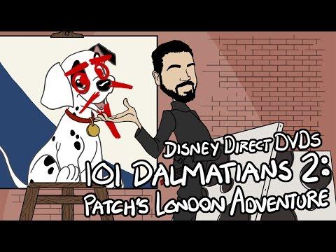 Disney Direct DVDs: 101 Dalmatians II: Patch's London Adventure