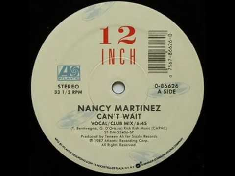Cant Wait 12  NANCY MARTINEZ  DJ OUIPET  1987