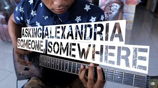 Someone, Somewhere - Asking Alexandria (guitar cover)