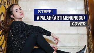 Video Steffi Zamora - Apalah (Arti Menunggu) by RAISA (Cover) download MP3, 3GP, MP4, WEBM, AVI, FLV April 2018