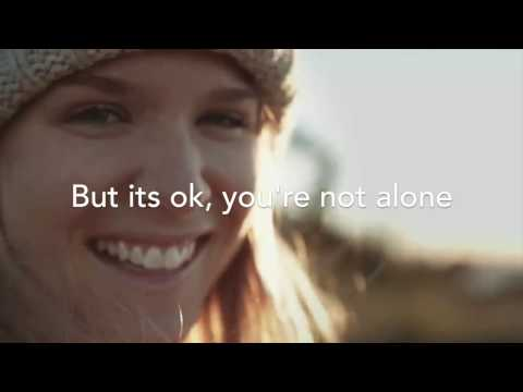 We The Lion - You are not alone w/Lyrics