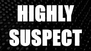 Highly Suspect - For Billy / lyrics
