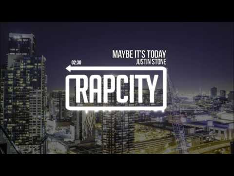 Justin Stone - Maybe It's Today