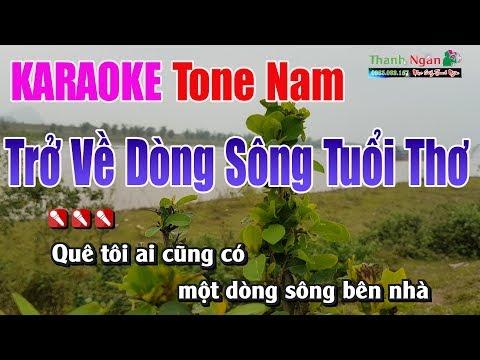 Trở Về Dòng Sông Tuổi Thơ Karaoke   Tone Nam - Nhạc Sống Thanh Ngân