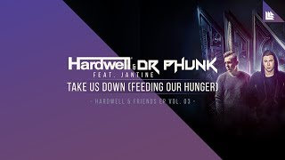 Video Hardwell & Dr Phunk feat. Jantine - Take Us Down (Feeding Our Hunger) download MP3, 3GP, MP4, WEBM, AVI, FLV April 2018