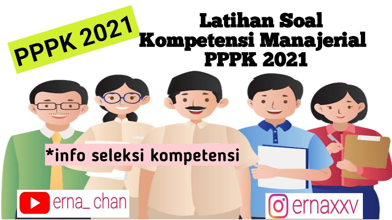 Latihan Soal Pppk 2021 Kompetensi Manajerial Youtube
