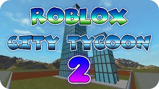 [ROBLOX] Roblox City Tycoon [] Del 1