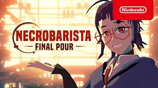 Necrobarista: Final Pour - Launch Trailer - Nintendo Switch