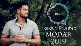 Fariduni Khurshed    Modar 2019  Фаридуни Хуршед   Модар 2019