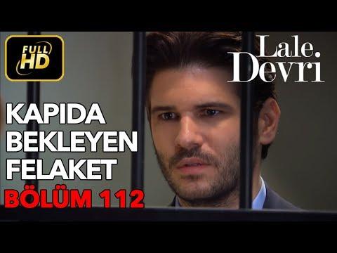 Lale Devri 112. Bölüm / Full HD (Tek Parça)