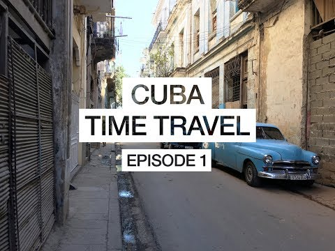Visit to Cuba - Havana - How does it feel to time travel - 2017 [ HD ]