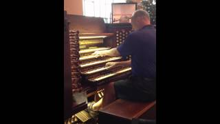 Wedding March - played on the Calvary Grand Organ by Dan Miller