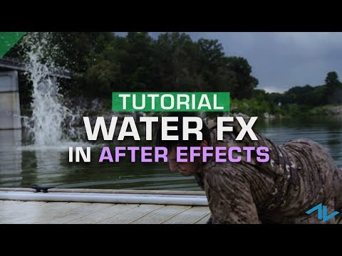 Tutorial: Using Water Blasts and Splashes in After Effects
