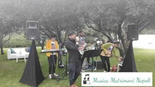 Musica Matrimonio Napoli [Salerno,Napoli,Caserta,Benevento,Sorrento,Ravello & Amalfi Coast ]