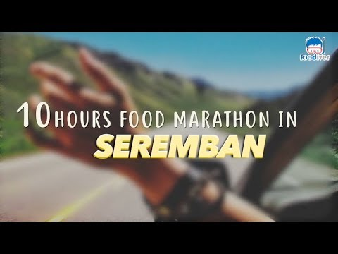 10 Hours Food Marathon In Seremban