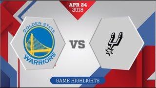 San Antonio Spurs vs Golden State Warriors Game 5: April 24, 2018