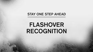 Stay One Step Ahead: Recognizing Flashover Signs and Symptoms (Part 4 of 5)