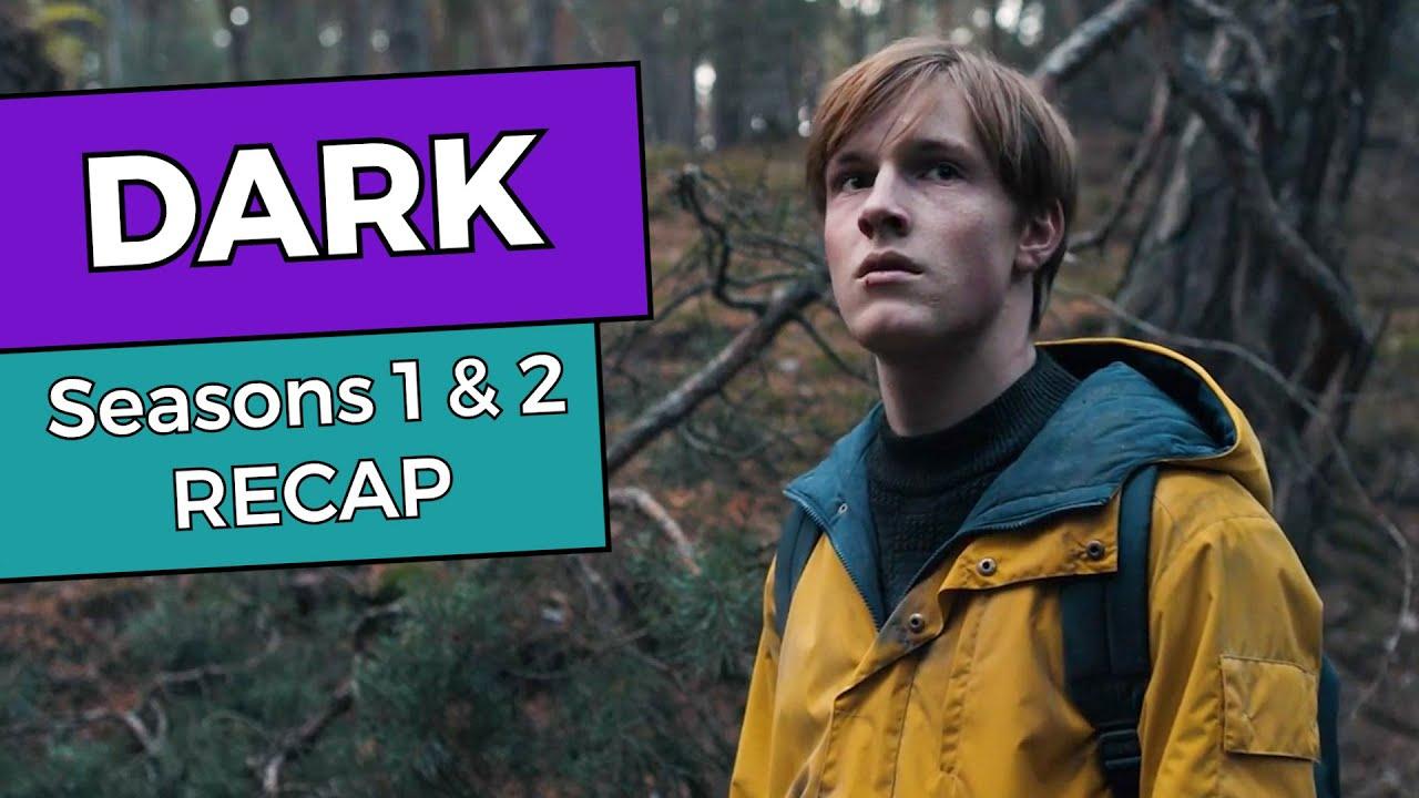Dark: Seasons 1 & 2 RECAP
