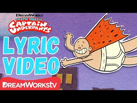 NEW Captain Underpants Theme Song w   DREAMWORKS THE EPIC TALES OF CAPTAIN UNDERPANTS