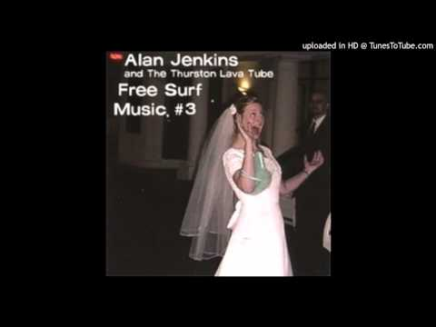 Alan Jenkins & the Thurston Lava Tube - I Walk the Lion