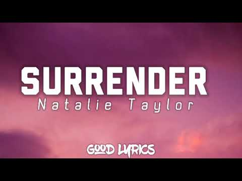 surrender---natalie-taylor-(lyrics/lirik)-||-video-lyrics-||-good-lyrics